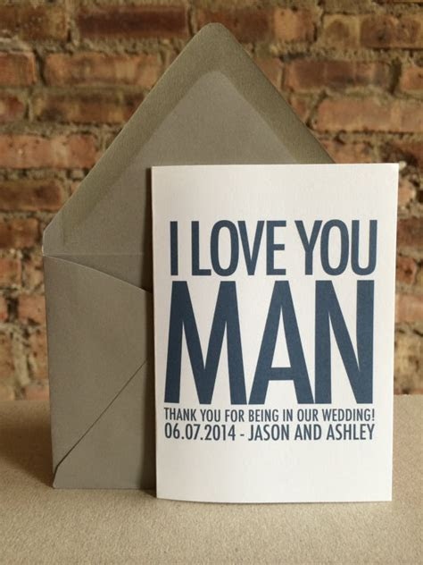 Groomsmen/Best Man Thank You Card   I Love You Man