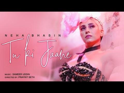 Tu Ki Jaane - Song Lyrics - Neha Bhasin