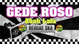 Download Lagu Gede Roso Abah Lala Mp3 Uyeshare