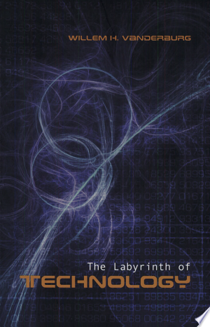 Download The Labyrinth of Technology Online Book