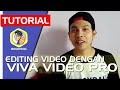 Editing Video di Android dengan Aplikasi Viva Video