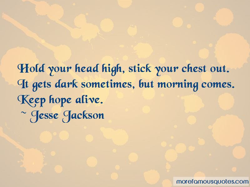 Keep Head High Quotes Top 30 Quotes About Keep Head High From