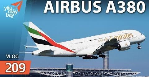 VLOG #209: Airbus A380 - Từ bình minh đến xế chiều | Yêu Máy Bay