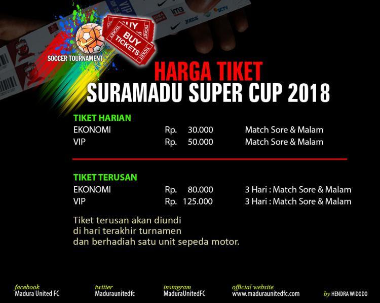 Harga Tiket Suramadu Super Cup 2018 Copyright: Maduraunitedfc.com