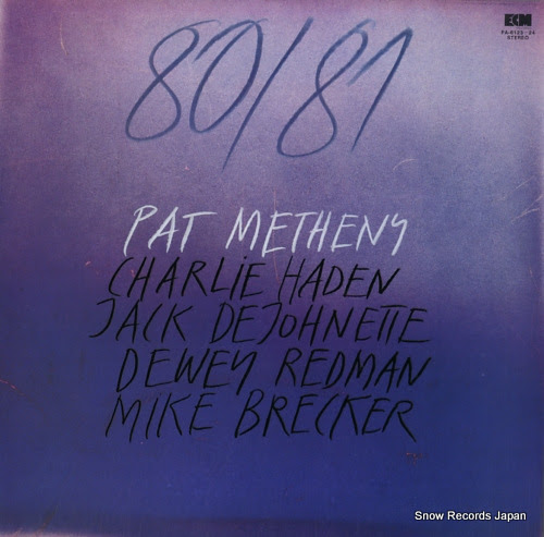 METHENY, PAT 80/81