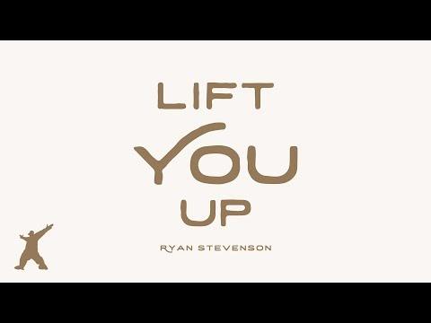 Lift You Up Lyrics -  Ryan Stevenson