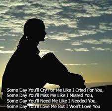 One Day U Ll Miss Me But I Ll Not Be There Quotes Quotations