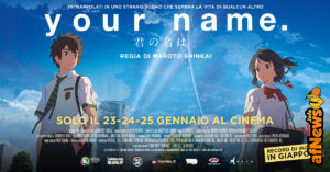 YOUR NAME di Makoto Shinkai: si replica anche il 31-1 e 1-2!