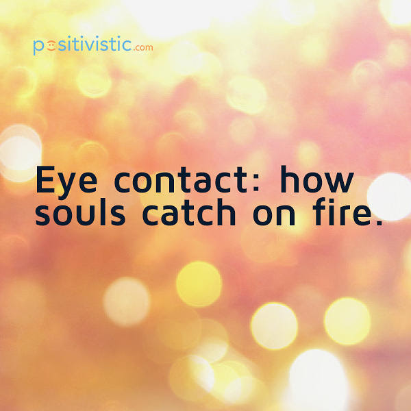Quotes About Eye Contact And Love 24 Quotes