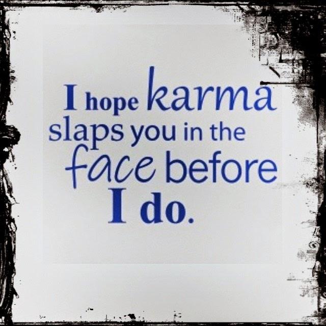 Bad Karma Quotes Revenge Quotes. QuotesGram