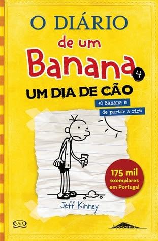 O Diário de Um Banana: Um dia de Cão (O Diário de Um Banana # 4)