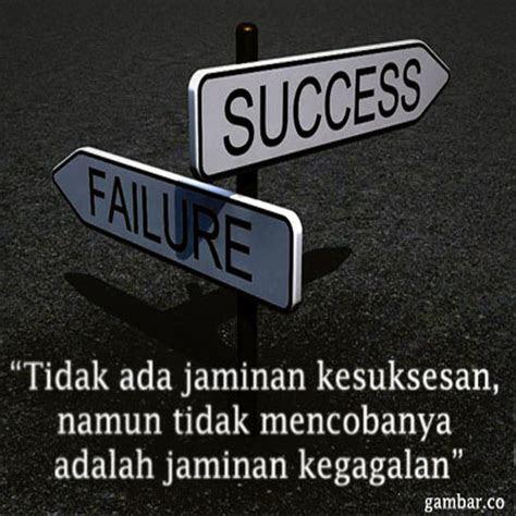 kata motivasi hidup sukses kata kata bijak  meraih