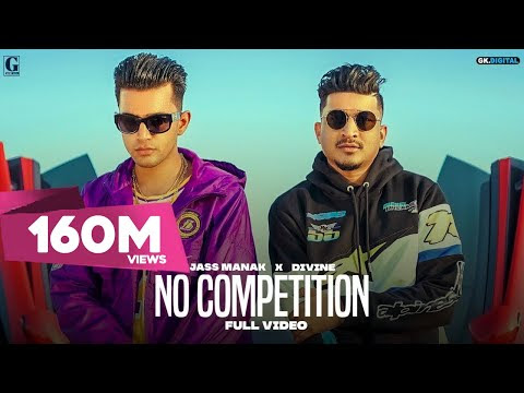 No Competition : Jass Manak Ft DIVINE   Satti Dhillon   New Songs   GK DIGITAL   Geet MP3