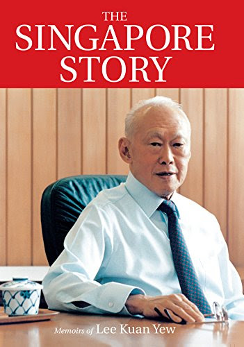 The Singapore Story: Memoirs of Lee Kuan Yew