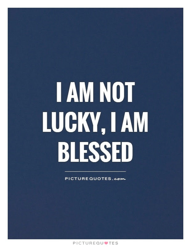 I Am Blessed Quotes Sayings I Am Blessed Picture Quotes Page 2