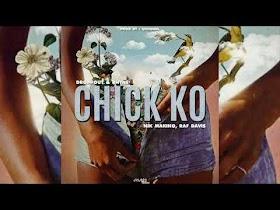 Chick Ko by Droppout & Rhyne, Raf Davis, Nik Makino [Lyric Video]