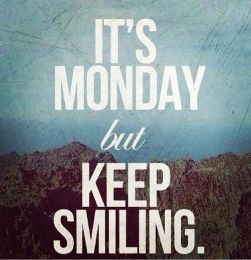 Happy Monday Quote Quote Number 609320 Picture Quotes