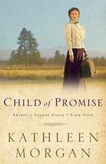 Child of Promise by Kathleen Morgan