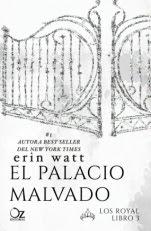 El palacio malvado (Los royals III) Erin Watt