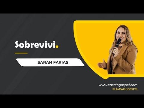 SARAH FARIAS - SOBREVIVI PLAYBACK E LETRA