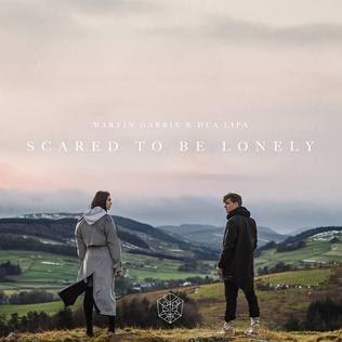 Martin Garrix And Dua Lipa Scared To Be Lonely Lyrics