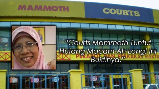 """Courts Mammoth Tuntut Hutang Macam Ah Long! Ini Buktinya."""