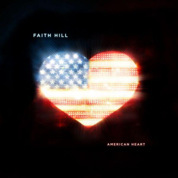American Heart (Single Cover), Faith Hill