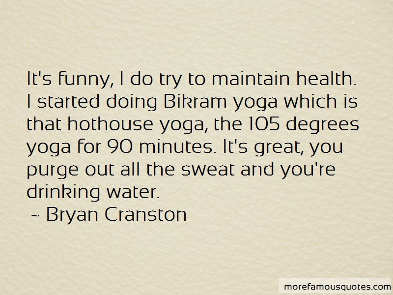 Bikram Yoga Funny Quotes Top 1 Quotes About Bikram Yoga Funny From