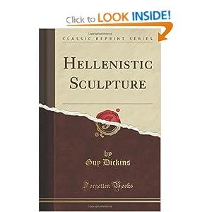 Hellenistic Sculpture (Classic Reprint)