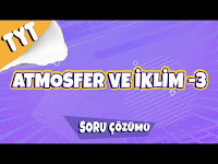 Atmosfer ve İklim - 3 Soru Çözümü - Hocalara Geldik