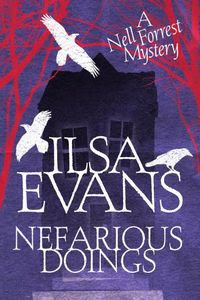 Nefarious Doings by Ilsa Evans