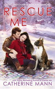 Rescue Me (Second Chance Ranch) - Catherine Mann
