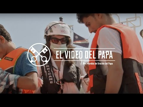 El Video del Papa 04-2017 – Jóvenes – Abril 2017