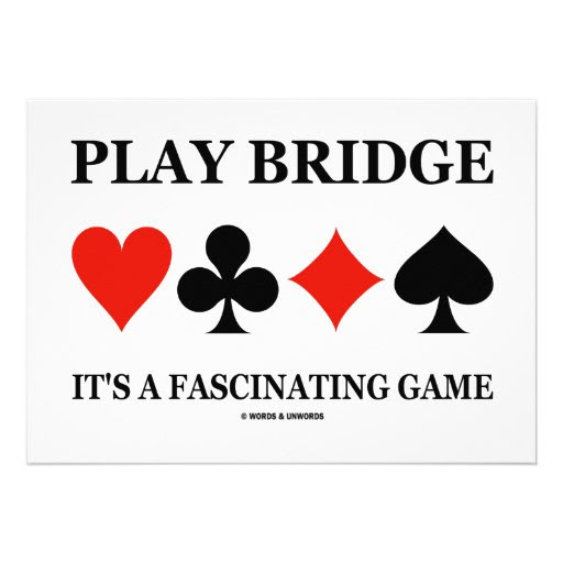 """Play Bridge It's A Fascinating Game (Card Suits) 5"""" X 7"""" Invitation Card 
