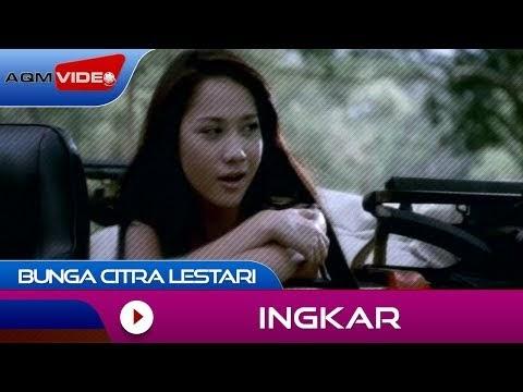 Bunga Citra Lestari - Ingkar