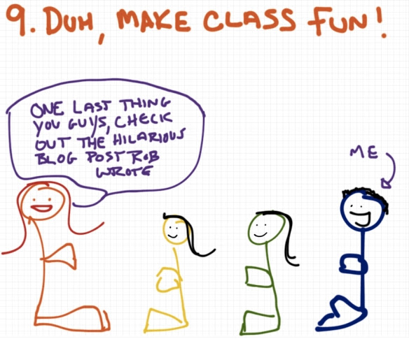The nine rules for yoga teachers - rule 9 make class fun - a drawing by Rob Pollak