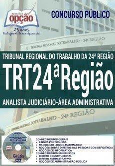 Apostila TRT-24 ANALISTA JUDICIÁRIO - ÁREA ADMINISTRATIVA