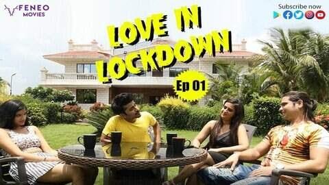 Love in Lockdown (2020) - FeneoMovies Hindi WEB Series Season 1