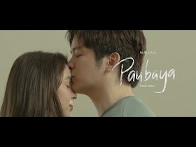 Paubaya by Moira Dela Torre [Official Music Video]