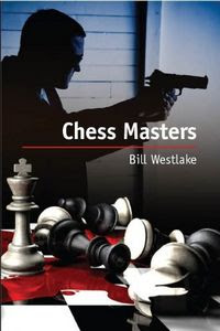 Chess Masters by Bill Westlake