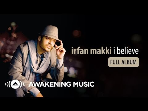 Irfan Makki - I Believe (Full Album) stream & download