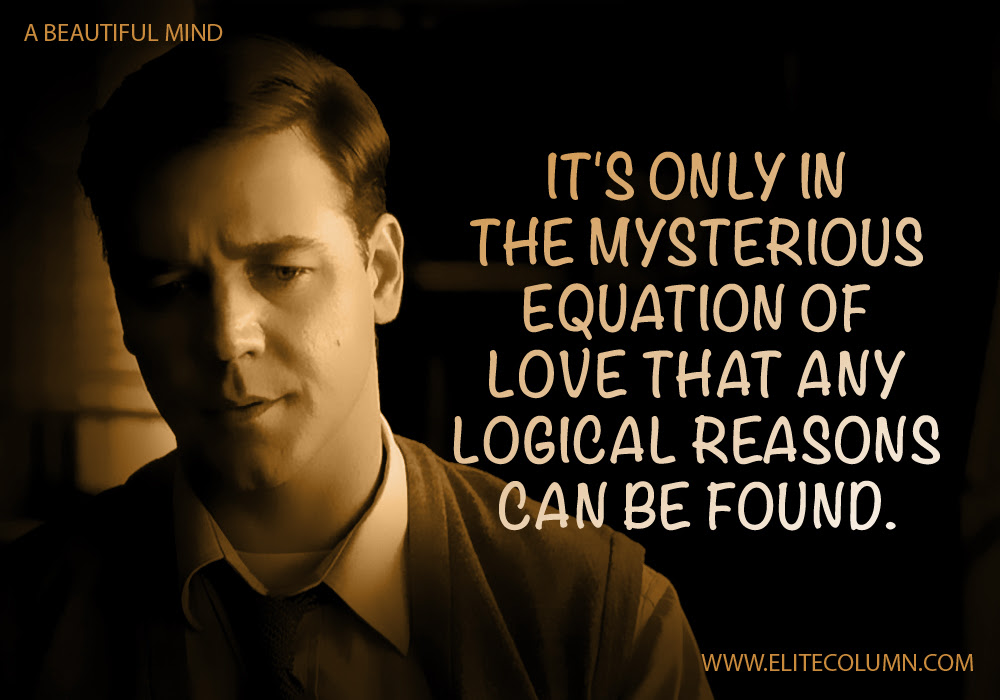 10 A Beautiful Mind Movie Quotes To Provoke Your Thoughts Elitecolumn