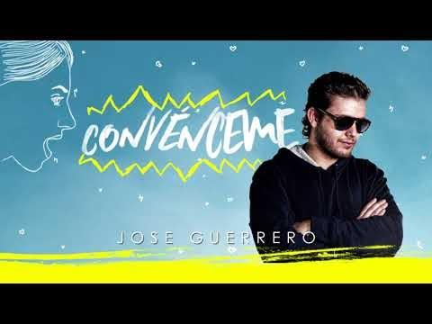 Jose Guerrero - Convenceme