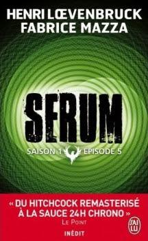 http://entournantlespages.blogspot.fr/2014/09/serum-episode-5-henri-loevenbruck.html