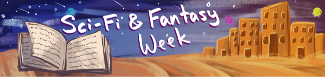 SF & Fantasy Week Special Coverage