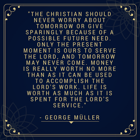George Muller Quotes Georgemullerorg