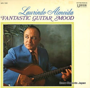 ALMEIDA, LAURINDO fantastic guitar mood