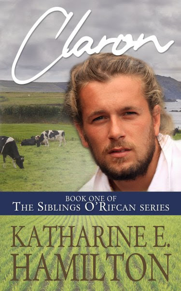 Book Cover for romance novel Claron from the  Siblings O'Rifcan series by Katharine E. Hamilton.