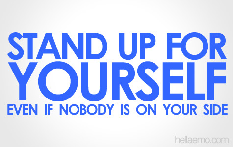 Quotes About Standing Up 225 Quotes
