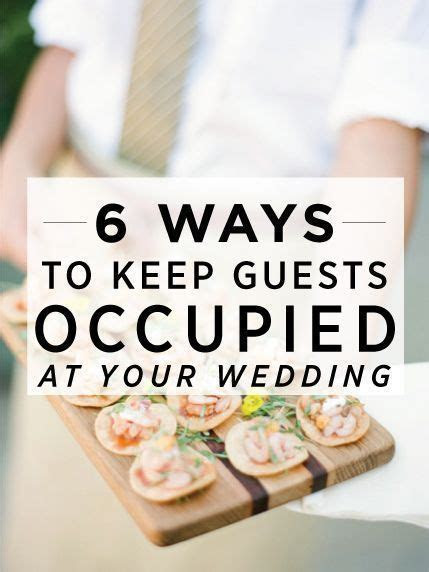 Get creative ways to keep guests entertained between the
